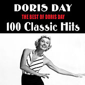 The Best of Doris Day: 100 Classic Hits by Doris Day