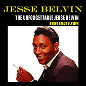 The Unforgettable Jesse Belvin (Bonus Track Version) by Jesse Belvin