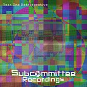 Subcommittee Recordings Year One Retrospective - EP by Various Artists