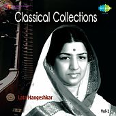 Lata - Classical Collections, Vol. 1 by Lata Mangeshkar