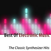 Best of Electronic Music (The Classic Synthesizer Hits) by Cyber Orchestra