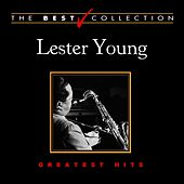 The Best Collection: Lester Young by Lester Young