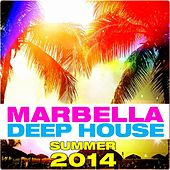 Marbella Deep House (Summer 2014) by Various Artists