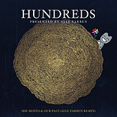 Hundreds Presented By Alle Farben - She Moves & Our Past (Alle Farben Remix) by Hundreds Presented By Alle Farben