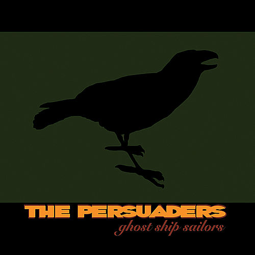 Ghost Ship Sailors by The Persuaders