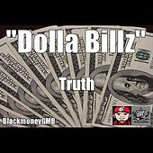 Dolla Billz by Truth