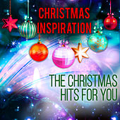 Xmas Inspiration: The Christmas Hits for You by Various Artists