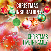 Xmas Inspiration: Christmas Time in Family by Various Artists