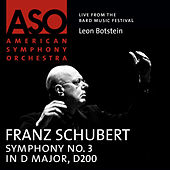 Schubert: Symphony No. 3 in D Major, D. 200 by Leon Botstein