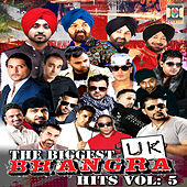 The Biggest UK Bhangra Hits, Vol. 5 by Various Artists