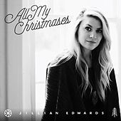 All My Christmases by Jillian Edwards