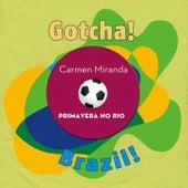 Primavera no Rio (Brazil!) by Various Artists