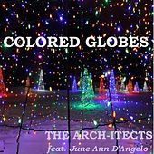 Colored Globes (feat. June Ann D'angelo) by The Architects