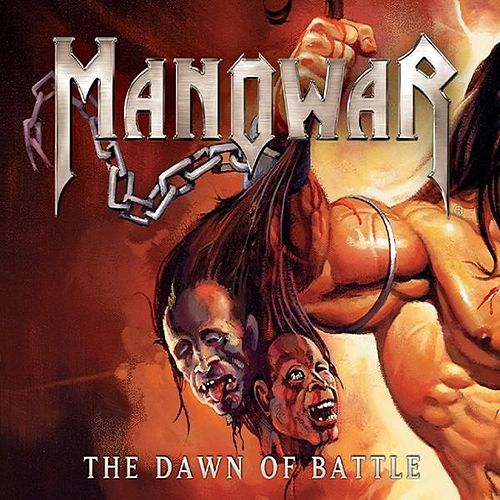 The dawn of Battle by Manowar