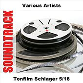 Tonfilm Schlager 5/16 by Various Artists