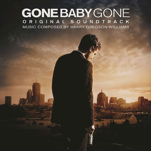 Gone Baby Gone by Harry Gregson-Williams