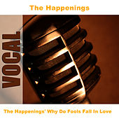 The Happenings' Why Do Fools Fall In Love by The Happenings