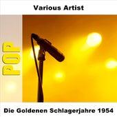 Die Goldenen Schlagerjahre 1954 by Various Artists