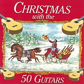 Christmas With The 50 Guitars by Tommy Garrett