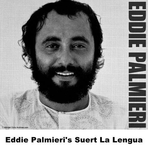 Eddie Palmieri's Suert La Lengua by Eddie Palmieri