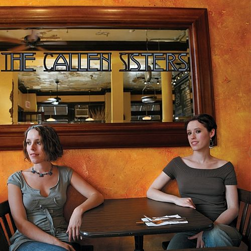 The Callen Sisters by The Callen Sisters