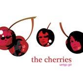 Vertigo Girl by The Cherries