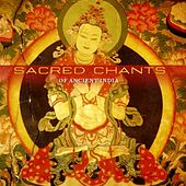 Sacred Chants of Ancient India by Seven
