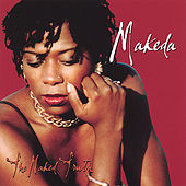 The Naked Truth by Makeda