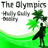 Hully Gully b/w Dooley by The Olympics