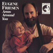 Arms Around You by Eugene Friesen