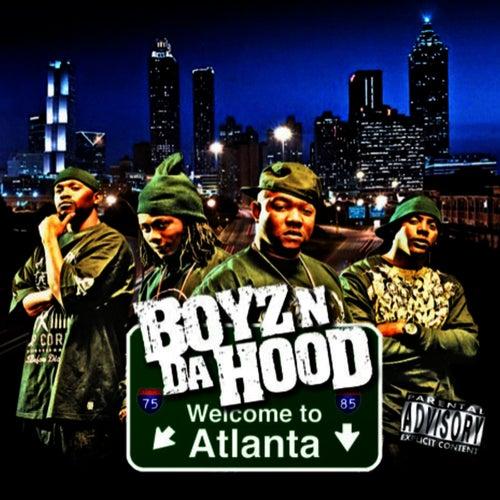 Welcome To Atlanta by Boyz N Da Hood