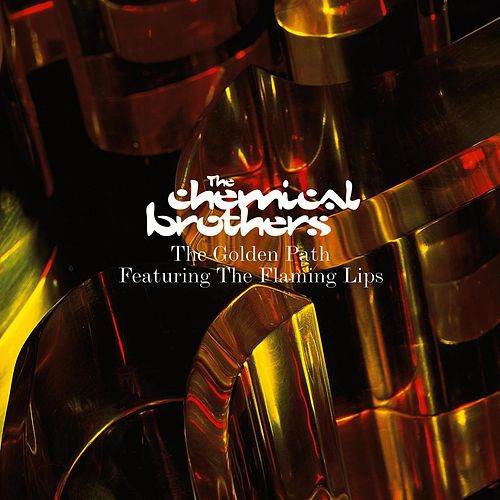 The Golden Path by The Chemical Brothers