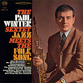 Jazz Meets the Folk Song von Paul Winter