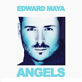 Angels by Edward Maya