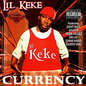 Currency by Lil' Keke