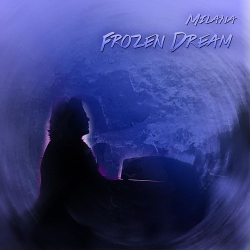 Frozen Dream by Milana