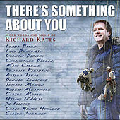 There's Something About You by Various Artists