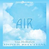 Air: Yoga Meditation by Inner Rhythm
