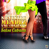 Salsa Cubana by Silvestre Mendez