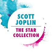 The Star Collection by Scott Joplin