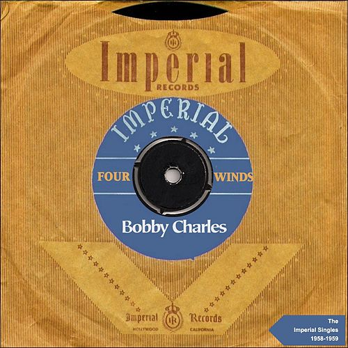 Four Winds (The Imperial Singles 1958-1959) von Bobby Charles