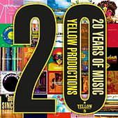Yellow Productions: 20 Years of Music by Various Artists