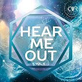 Hear Me Out Vol. 6 - EP by Various Artists