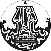 Liquid Dancehall / Strange Fruit by Zomby