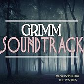 Grimm Soundtrack (Music Inspired By the TV Series) by Various Artists