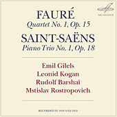 Fauré: Piano Quartet No. 1 - Saint-Saëns: Piano Trio No. 1 by Mstislav Rostropovich