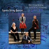 Beethoven: The Middle String Quartets by Cypress String Quartet