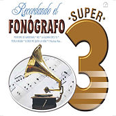 Recordando el Fonógrafo by Various Artists