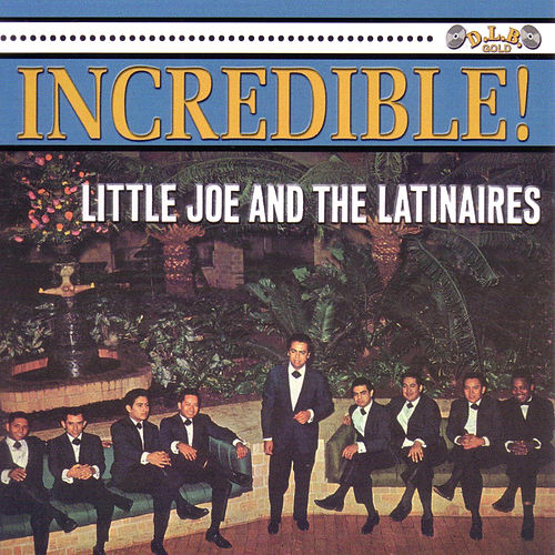 Incredible! by The Latinaires