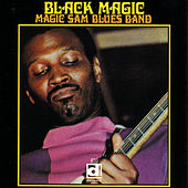 Black Magic by Magic Sam
